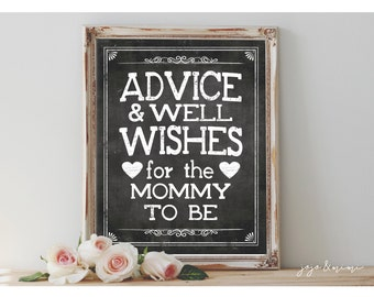 Instant 'Advice and Well Wishes for the Mommy to be' Printable 8x10, 11x14 Event Sign Baby Shower Party Printable Chalkboard