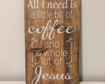 Coffee+Jesus Sign