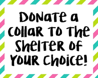 Donate a Collar to Charity, Collar Donation, Animal Shelter Donation