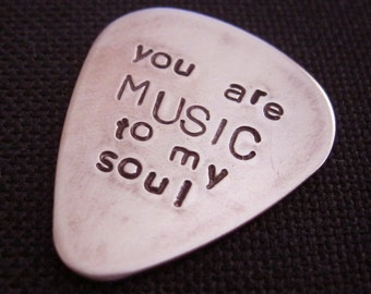 you are MUSIC to my soul...  customized / personalized handstamped copper guitar pick