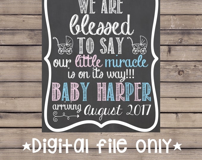 We Are Blessed Pregnancy Chalkboard /Custom Pregnancy Announcement Sign/Expecting Chalkboard Sign/We Are Blessed Chalkboard/Printable Sign