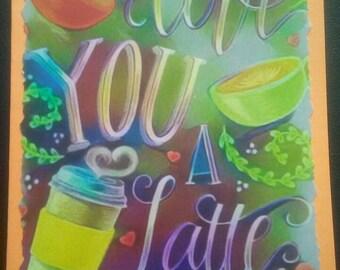 I Love You A Latte 2