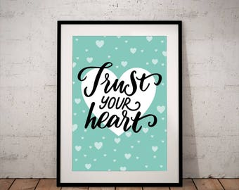 Trust your heart - INSTANT DOWNLOAD - Art, Mint green, Black, Grey, Printable Art, Quote, Illustration Artwork, Digital Art
