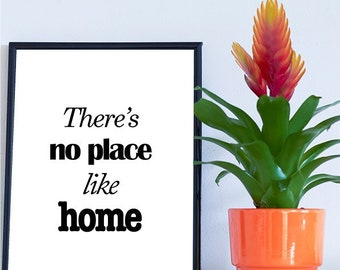 Theres no place like home - A4 Print