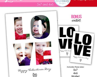 LOVE Valentines Card Custom Photo 4x6 and 5x7 BONUS WALLET Size - Photographer Templates