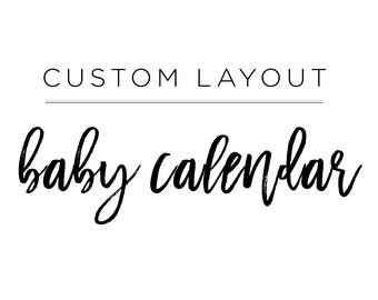 Custom Layout, Baby Announcement Calendar