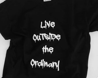 Live Outside The Ordinary