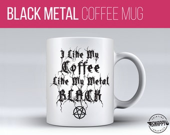 Black Metal Coffee Mug - Dishwasher and Microwave Safe, Custom Ceramic Mug, Original Artwork, Printed on BOTH sides