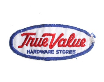 "Vintage True Value Hardware Stores DIY Home Repair Supply Embroidered Patch 4.75"" x 2"""