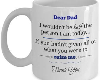 Dear Dad Thank you - Sentimental Special Gift Coffee Mug for Fathers - Present From Son or Daughter