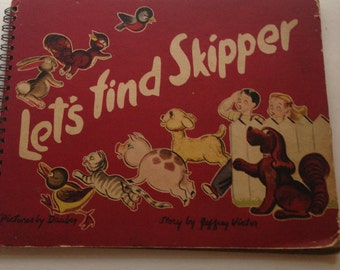 Let's Find Skipper, Vintage Children's Book, Jeffrey Victor, Dauber, 1944