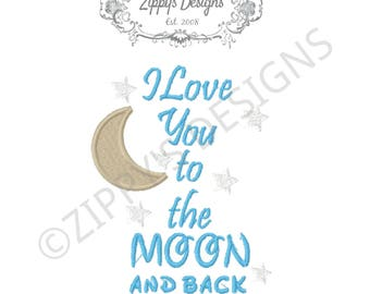 I Love You to the Moon and Back Machine Embroidery Design in 9 formats. *INSTANT DOWNLOAD* (Z004)