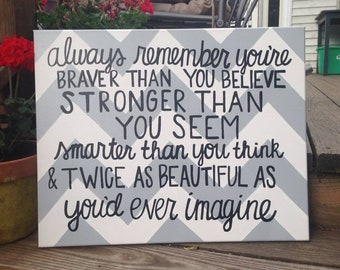 Braver Than You Believe Canvas