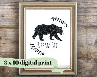 DREAM BIG - Bear Nursery Art - Instant Download - Printable Art - Woodland Nursery Art - 8 x 10 - Bear Nursery Print