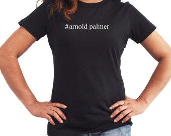 Arnold Palmer  Hashtag Women T-Shirt