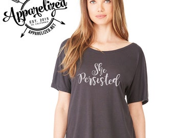 Nevertheless, She Persisted Women's Slouchy T-shirt