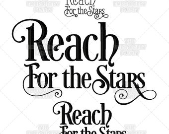Reach for the Stars Calligraphy Script Quote Saying Machine Embroidery Pattern Design