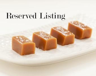 Reserved Listing - Fleur de Sel Caramels - Bulk - For Vintage Retold