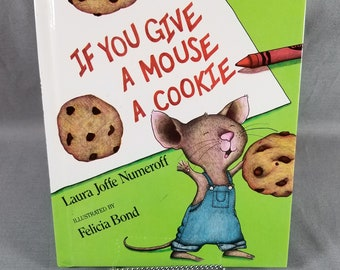 Book ~ If You Give a Mouse a Cookie ~ Children's Book ~ Hardback Book