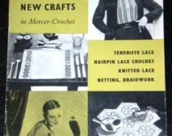 vintage craft book ... LEARN NEW CRAFTS in MERCER-CROCHET vintage booklet ...