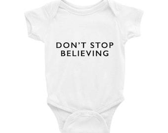 Don't Stop Believing. Typography Baby Onesie
