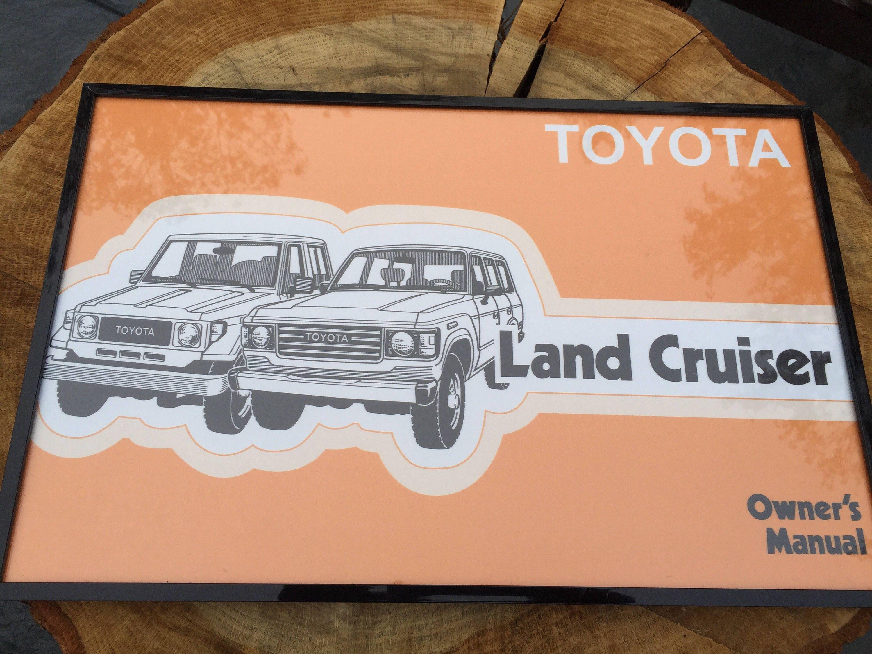 Toyota Fj60 fj62 land cruiser owners manual 11x17 framed