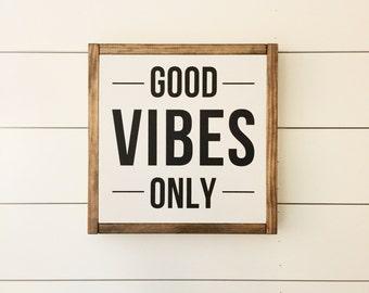 Good vibes only, wood sign, modern farmhouse decor,