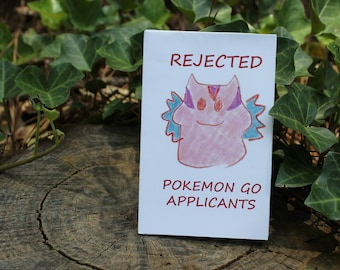 Rejected Pokemon Go Applicants Zine