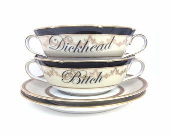 Bitch and Dickhead Set of Double Handled Teacups