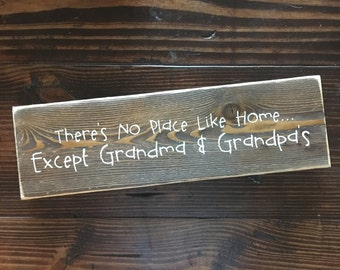 There's No Place Like Home Wood Sign|| Grandparents Wood Sign || Wood Pallet Sign|| Grandma & Grandpa's House||