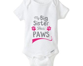 My Big Sister Has Paws Baby Onesie