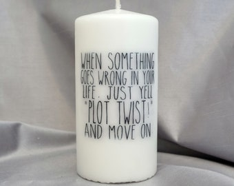 When something goes wrong in your life...CANDLE...3x6inch PILLAR CANDLE
