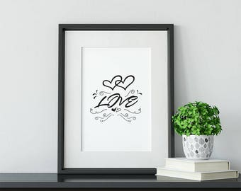 Quote About Love / Prints and Posters / Gift Ideas / Art Print / Love Sign / Love Quote / Gift / Digital art /  Birthday Gift / Gift for Her