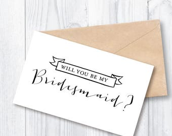 Printable Will you be my Bridesmaid? Card (version 2.0)