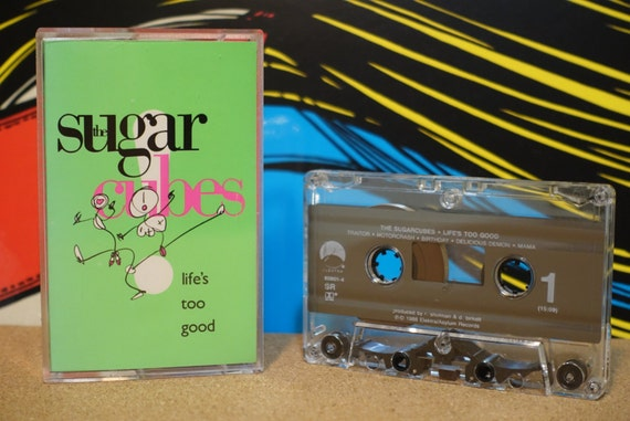 Life's Too Good by The Sugarcubes Vintage Cassette Tape