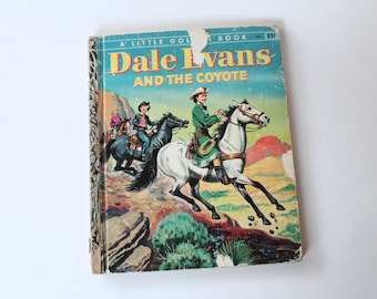 """Vintage 1950s"""" Dale Evans and the Coyote"""" Cowgirl Little Golden Book! Mid Century Cowboy!"""