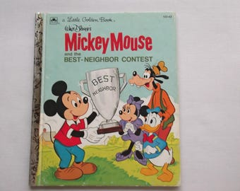 Little Golden Book is Micky Mouse Book is Micky Mouse Best Neighbor Contest Book