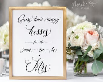 It is a graphic of Ambitious Guess How Many Kisses for the Soon to Be Mrs Free Printable