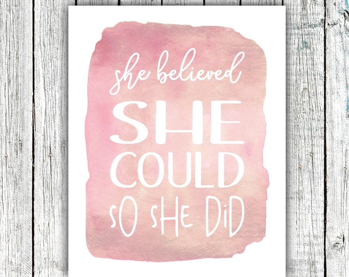 Girl's Nursery Wall Art Printable, She believed she could so she did, rose gold, Digital Download  #668