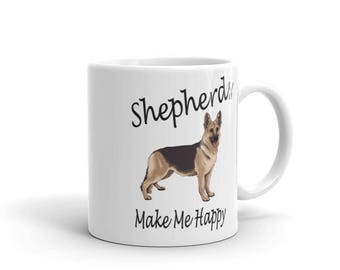 German Shepherds Make Me Happy Mug  - 11 oz. or 15 oz.