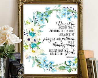 Philippians 4:6; do not be anxious, Bible Printable Art, Bible Printable, Bible print, Scripture Printable Art, Bible verse wall art, Bible