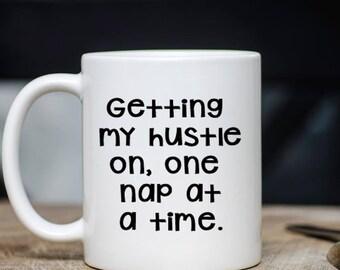 Funny Mom Boss Coffee Mug - Inspirational Coffee Mug -  Hustle Mug Gift - Mothers Day or Birthday Gift - Dishwasher Safe - Side Hustle