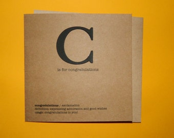 C is for congratulations, New job, Graduation, Exams, Driving test - Hand crafted art card.