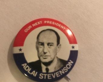 1970's Lithograph reproduction Adlai Stevenson Presitendial Campaign pin
