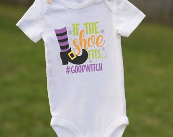 If The Shoe Fits Bodysuit / Witch Bodysuit / Halloween Bodysuit / Witch Shoe Bodysuit / Good Witch Bodysuit / Girl Halloween Bodysuit