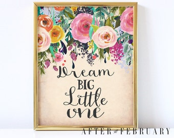 Floral Dream Big Little One Nursery Wall Art Print Printable // Shabby Floral Art Printable // INSTANT DOWNLOAD -No.567BABY