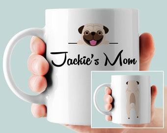 Personalized Pug Mug, Pug Mom, Pug Dad, Pug Lovers Gift, Pug Decor, Pug Gift, Dog Lover Gift, Gift for Mommy, Gift for daddy, Gift for Nana