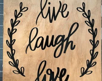 Live, Laugh, Love Wood Sign/Wood Sign/Home Decor Sign