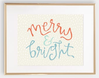 Merry & Bright -- CHRISTMAS printable DIGITAL DOWNLOAD -- holiday print 11x14 - comes in 3 colors