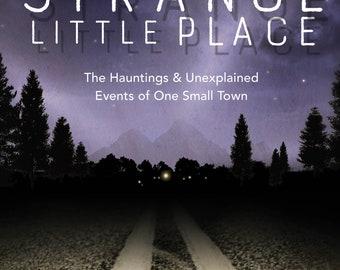 "Signed copy of ""A Strange Little Place"""